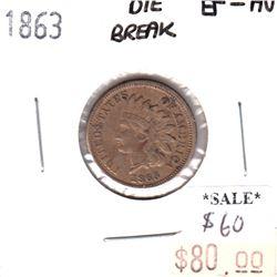 1863 USA Cent EF-AU (EF-45) Die Break