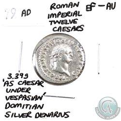 Rome 79 AD Imperial Twelve Caesars Domitian Silver Denarius EF-AU. Weighs 3.39g; 'As Caesar Under Ve