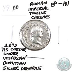 Rome 79 AD Imperial Twelve Caesars Domitian Silver Denarius EF-AU. Weighs 3.39g; 'As Caesar Under Ve