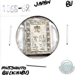Japan 1868-69 Mutsuhito BU (Ichibu) Brilliant Unc.
