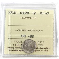 Newfoundland 5-cent 1882H ICCS Certified EF-45. A nice strike with Mint lustre throughout.
