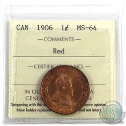 1-cent 1906 ICCS Certified MS-64 Red. Amazing full even lustre!