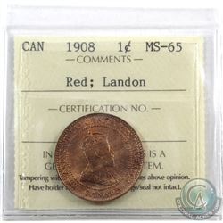1-cent 1908 ICCS Certified MS-65 Red; Landon. Frosted satin red fields.