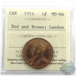 1-cent 1914 ICCS Certified MS-64 Red and Brown; Landon. 70% full red.