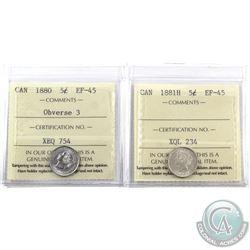 5-cent 1880H Obverse 3 EF-45 & 1881H EF-45 ICCS Certified. 2pcs