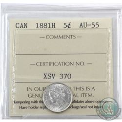 5-cent 1881H ICCS Certified AU-55. Bright vibrant coin.