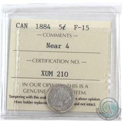 5-cent 1884 Near 4 ICCS Certified F-15 *Key Date*