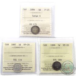 5-cent 1886 Large 6 ICCS F-15, 1887 ICCS VF-20 & 1888 ICCS VF-20. 3pcs