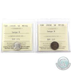 5-cent 1902H Large H ICCS MS-64 & 1903H Large H ICCS VF-20. 2pcs