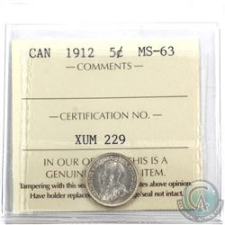 5-cent 1912 ICCS Certified MS-63. Great eye appeal!