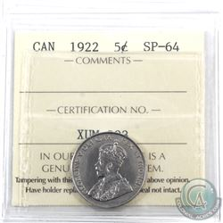 5-cent 1922 ICCS Certified SP-64. A rare specimen strike, this coin has soft satin fields with bold