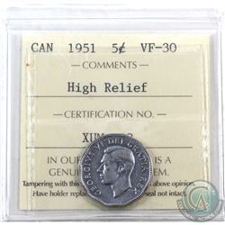 5-cent 1951 High Relief ICCS Certified VF-30. *Rare Variety*