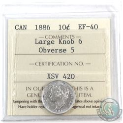 10-cent 1886 Large Knob 6, Obv. 5 ICCS Certified EF-40.