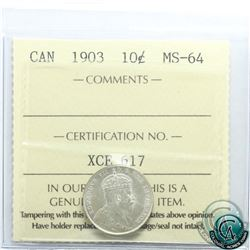 10-cent 1903 ICCS Certified MS-64. An attractive coin with great eye appeal.