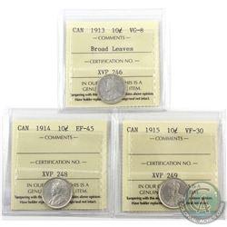 10-cent 1913 Broad Leaves ICCS VG-8, 1914 ICCS EF-45 & 1915 ICCS VF-30. 3pcs