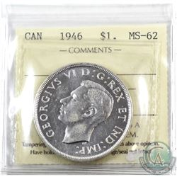 Silver $1 1946 ICCS Certified MS-62. A Nice full white coin
