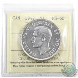 Silver $1 1947 Blunt 7 ICCS Certified MS-60. Nice original lustre, blast white, grades higher MS-62