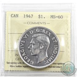 Silver $1 1947 Maple Leaf ICCS Certified MS-60. Nice original lustre, blast white.