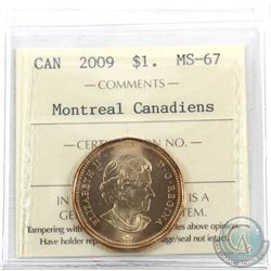 Loon $1 2009 Montreal Canadiens ICCS Certified MS-67! TOP GRADE!