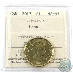 Loon $1 2013 ICCS Certified MS-67! TOP GRADE!