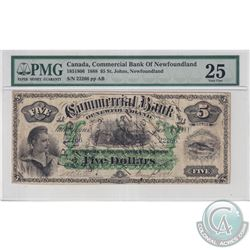 185-18-06 1888 Commercial Bank of Newfoundland $5, S/N#22266/AB PMG Certified VF-25. January 3rd 188