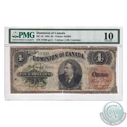 DC-10 1882 Dominion of Canada $4, Various-Courtney, S/N: 19760-C. PMG Certified VG-10. A rare note i