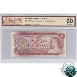 BC-47aT 1974 Bank of Canada $2 Test Note, Lawson-Bouey, S/N: RS1823959 BCS Certified UNC-60 Original