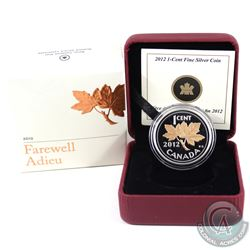 RCM Issue: 2012 Canada 1-cent Farewell to the Penny Fine Silver Coin with Selective Plating (Tax Exe