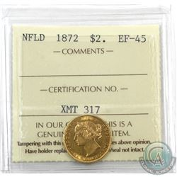 Newfoundland $2 1872 Gold ICCS Certified EF-45! Attractive lustrous coin.