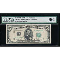 1950B $5 San Francisco Federal Reserve Note PMG 66EPQ
