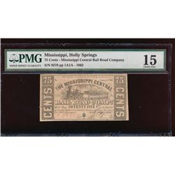 75 Cent Mississippi Holly Springs Obsolete Note PMG 15