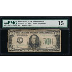 1934A $500 San Francisco Federal Reserve Note PMG 15
