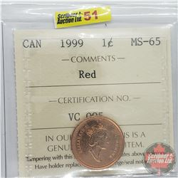 Canada One Cent : 1999 Red (ICCS Cert MS-65)