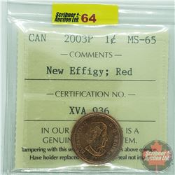 Canada One Cent : 2003P New Effigy; Red (ICCS Cert MS-65)