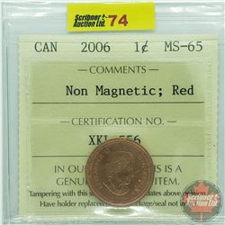 Canada One Cent : 2006 Non Magnetic; Red (ICCS Cert MS-65)