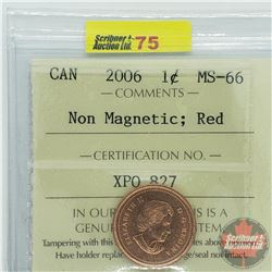 Canada One Cent : 2006 Non Magnetic; Red (ICCS Cert MS-66)