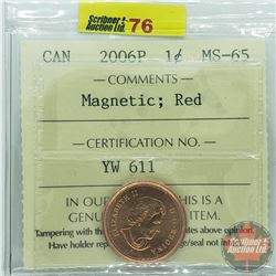 Canada One Cent : 2006P Magnetic; Red (ICCS Cert MS-65)