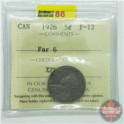 Canada Five Cent : 1926 Far 6 (ICCS Cert F-12)