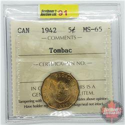 Canada Five Cent : 1942 (ICCS Cert MS-65)