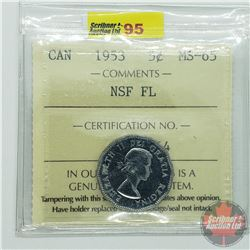 Canada Five Cent : 1953 NSF FL (ICCS Cert MS-65)