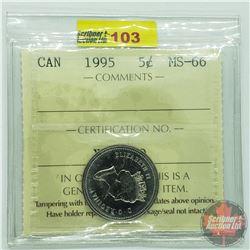 Canada Five Cent : 1995 (ICCS Cert MS-66)