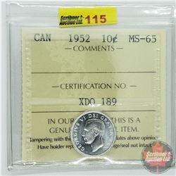 Canada Ten Cent : 1952 (ICCS Cert MS-65)