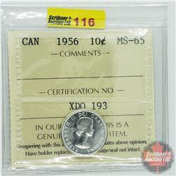 Canada Ten Cent : 1956 (ICCS Cert MS-65)