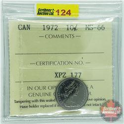 Canada Ten Cent : 1972 (ICCS Cert MS-66)