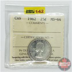Canada Twenty Five Cent : 1962 (ICCS Cert MS-64)
