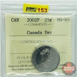 Canada Twenty Five Cent : 2002P Canada Day (ICCS Cert MS-65)