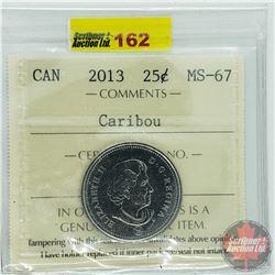 Canada Twenty Five Cent : 2013 Caribou (ICCS Cert MS-67)