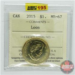 Canada $1 Loon 2015 (ICCS Cert MS-67)