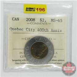 Canada $2 Quebec City 400th Anniv 2008 ICCS Cert MS-65)