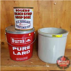 Crock, Burns Lard Pail & Rogers' Syrup Tin